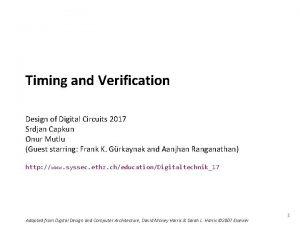 Carnegie Mellon Timing and Verification Design of Digital