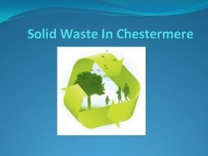 Solid Waste In Chestermere Solid Waste Program CUI