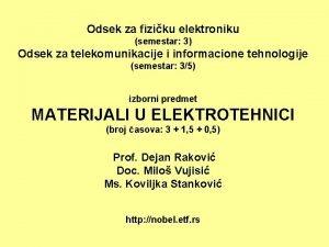 Odsek za fiziku elektroniku semestar 3 Odsek za