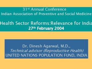 31 st Annual Conference Indian Association of Preventive