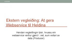 11232020 Ekstern vegleiing At gera Webservice til Heldina