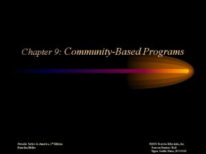 Chapter 9 CommunityBased Programs Juvenile Justice in America