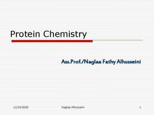 Protein Chemistry Ass Prof Naglaa Fathy Alhusseini 11242020