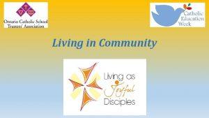 Living in Community Subtitle Opening Prayer Loving God