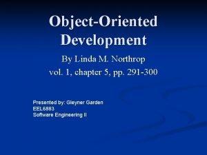 ObjectOriented Development By Linda M Northrop vol 1