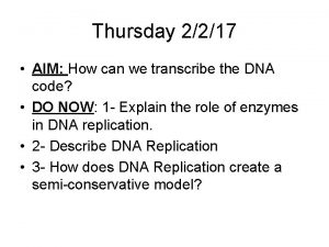 Thursday 2217 AIM How can we transcribe the