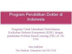 Program Pendidikan Dokter di Indonesia Pengantar Untuk Memahami