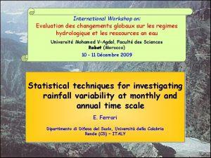 International Workshop on Evaluation des changements globaux sur