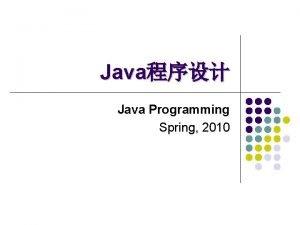 Java Java Programming Spring 2010 Runnablejava lang Runnable