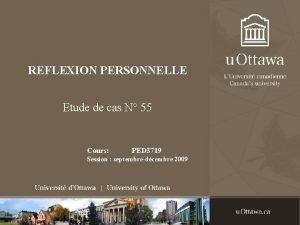 REFLEXION PERSONNELLE Etude de cas N 55 Cours