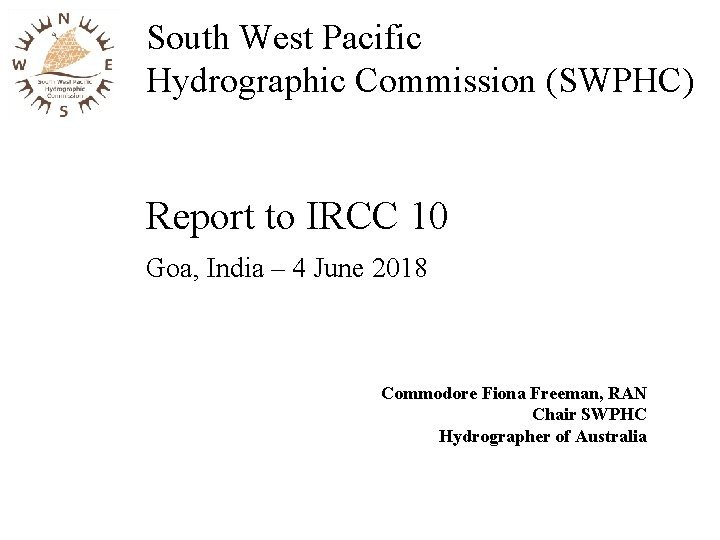 South West Pacific Hydrographic Commission SWPHC Report to