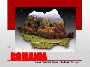 ROMANIA Music Gheorghe Zamfir The Lonely Shepherd ROMANIA