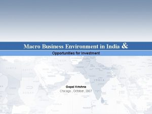 Macro Business Environment in India Opportunities for Investment
