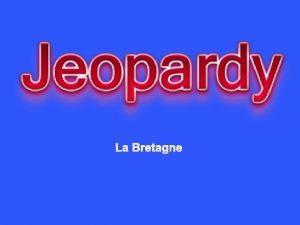 La Bretagne Devinette Images Choix Multiples 10 10