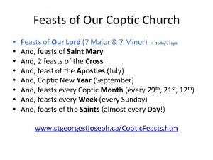Feasts of Our Coptic Church Feasts of Our