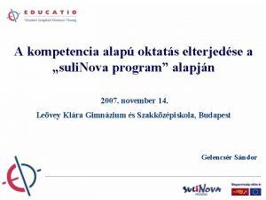 A kompetencia alap oktats elterjedse a suli Nova