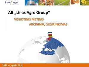AB Linas Agro Group VISUOTINIS METINIS Mums patinka