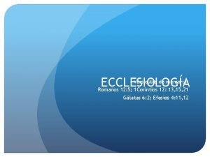 Versculos de memoria ECCLESIOLOGA Romanos 12 5 1