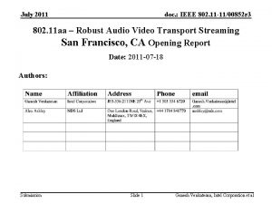 July 2011 doc IEEE 802 11 1100852 r