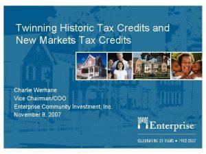 Twinning Historic Tax Credits and New Markets Tax