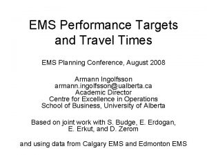 EMS Performance Targets and Travel Times EMS Planning