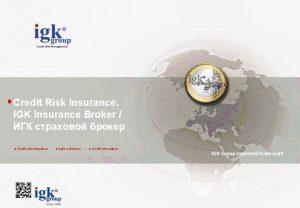 Credit Risk Insurance IGK Insurance Broker Credit risk
