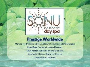 Prestige Worldwide Marissa Fredrickson Editor Assistant Communications Manager