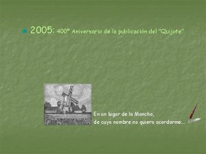 n 2005 400 Aniversario de la publicacin del