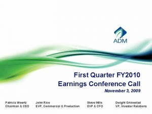First Quarter FY 2010 Earnings Conference Call November