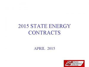 2015 STATE ENERGY CONTRACTS APRIL 2015 2014 Energy