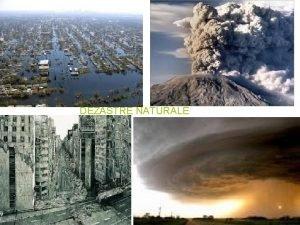DEZASTRE NATURALE Cutremurul din 1977 Cutremurul din 77