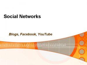 Social Networks Blogs Facebook You Tube Social Network