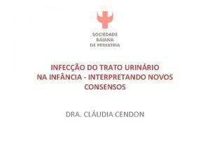 INFECO DO TRATO URINRIO NA INF NCIA INTERPRETANDO