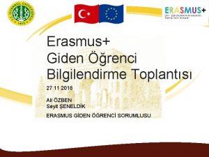 Erasmus Giden renci Bilgilendirme Toplants 27 11 2018