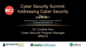 Cyber Security Summit Addressing Cyber Security Risk May