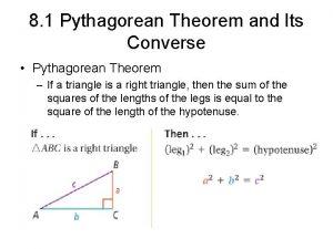 8 1 Pythagorean Theorem and Its Converse Pythagorean