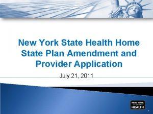 New York State Health Home State Plan Amendment