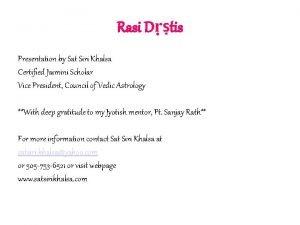 Rasi Dtis Presentation by Sat Siri Khalsa Certified