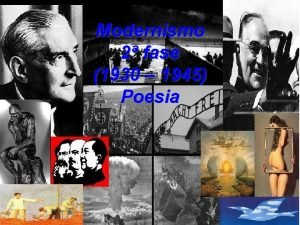 Modernismo 2 fase 1930 1945 Poesia Contexto Histrico