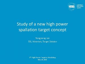 Study of a new high power spallation target