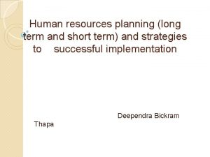Human resources planning long term and short term