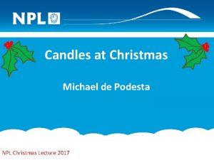 Candles at Christmas Michael de Podesta NPL Christmas