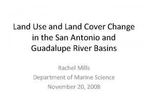 Land Use and Land Cover Change in the