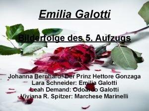 Emilia Galotti Bilderfolge des 5 Aufzugs Johanna Bernhard
