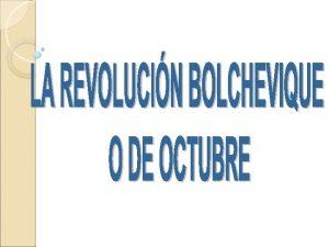 SIGNIFICACO DE LA REVOLUCIN DE OCTUBRE DE 1917