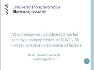 rad verejnho zdravotnctva Slovenskej republiky Vvoj nvtevnosti poradenskch