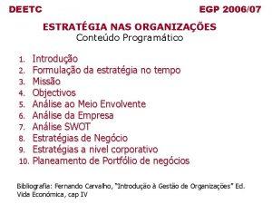 DEETC EGP 200607 ESTRATGIA NAS ORGANIZAES Contedo Programtico