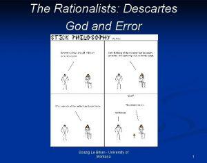 The Rationalists Descartes God and Error Soazig Le