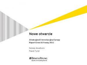 Nowe otwarcie Atrakcyjno inwestycyjna Europy Raport Ernst Young