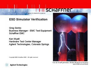 safety for electronic systems ESD Simulator Verification Greg